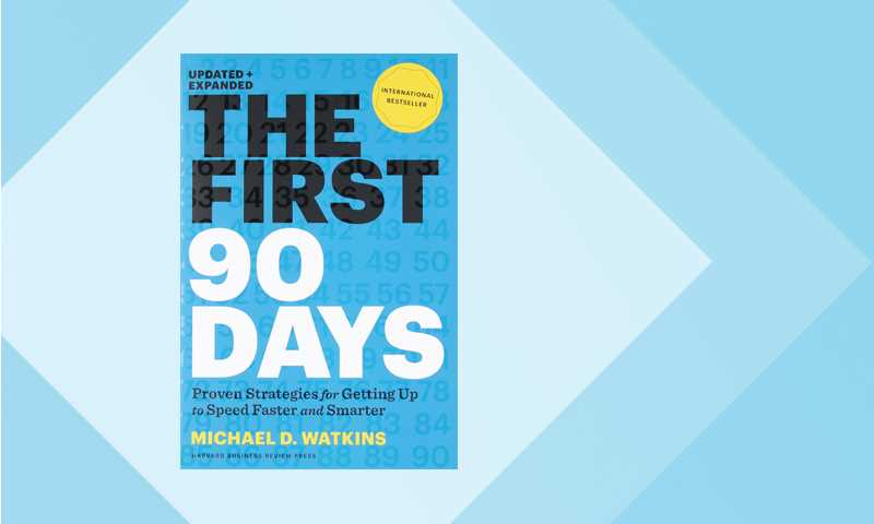 The First 90 Days book
