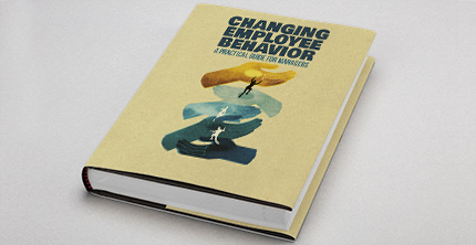Changing Employee Behavior Book