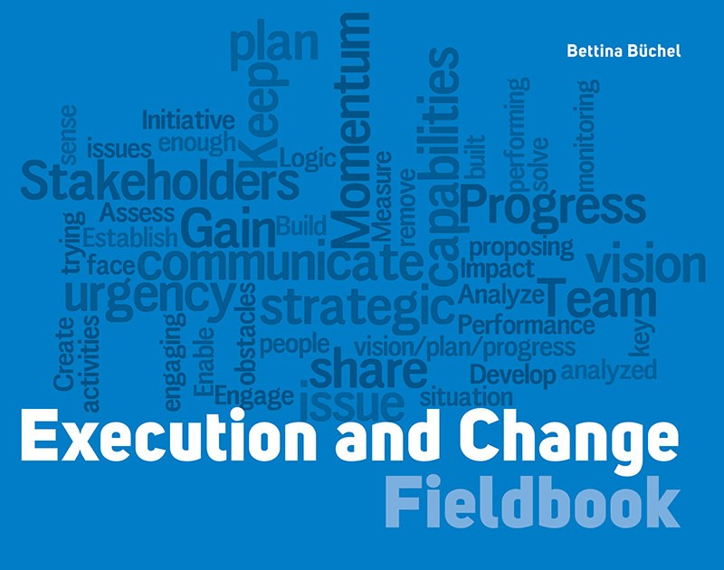 Execution and Change Fieldbook