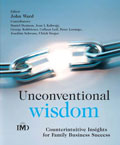 Unconventional Wisdom: counterintuitive insights for family business success -John Ward