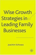 Wise Growth Strategies in Leading Family Businesses - Joachim Schwass